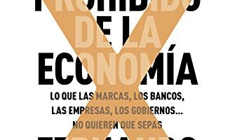 El Libro Prohibido De La Economía - Libro de economía