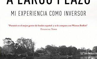 Invirtiendo A Largo Plazo (Sin colección) - libro de Paramés
