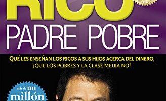 Padre Rico, Padre Pobre (CLAVE) - libro de finanzas personales