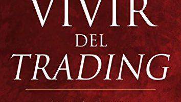 El nuevo vivir del trading (EXITO) - Alexander Elder - Libro de Trading