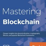 Mastering Blockchain - Libro de Blockchain
