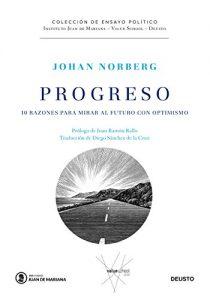 Progreso: 10 razones para mirar al futuro con optimismo (Juan de Mariana-Cobas-Deusto) - Value School